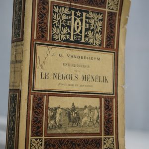VANDERHEYM Une expédition avec le Négous Ménélik.