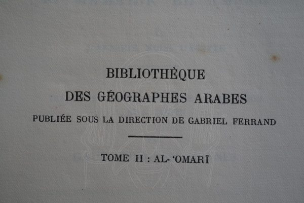 FERRAND Masâlik el Absar fî Mamâlik el Amsar