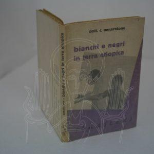 ANNARATONE Bianchi e negri in terra etiopica.