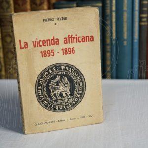 FELTER La vicenda affricana 1895-1896.