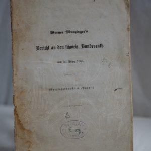 MUNZINGER Bericht an den schweiz. Bundesrath vom 27. März 1863.
